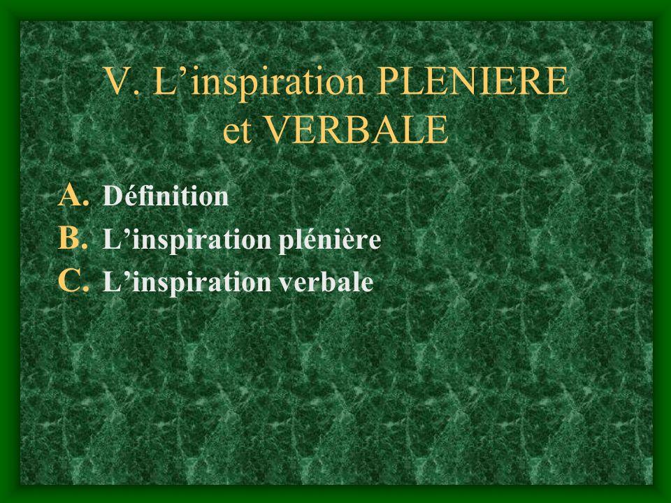 V. Linspiration PLENIERE et VERBALE A. Définition B. Linspiration plénière C. Linspiration verbale