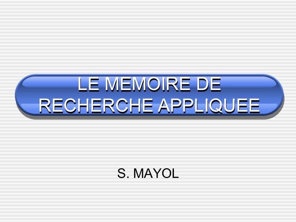 LE MEMOIRE DE RECHERCHE APPLIQUEE S. MAYOL