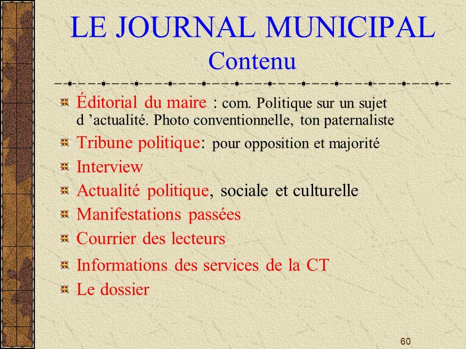 60 LE JOURNAL MUNICIPAL Contenu Éditorial du maire : com.