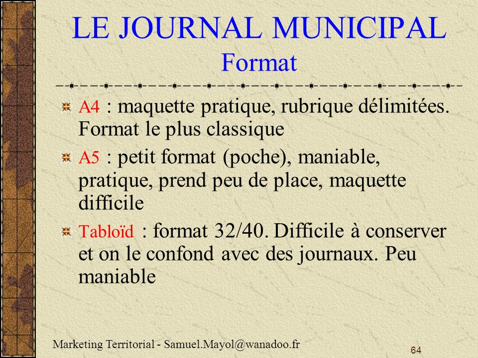 64 LE JOURNAL MUNICIPAL Format A4 : maquette pratique, rubrique délimitées.