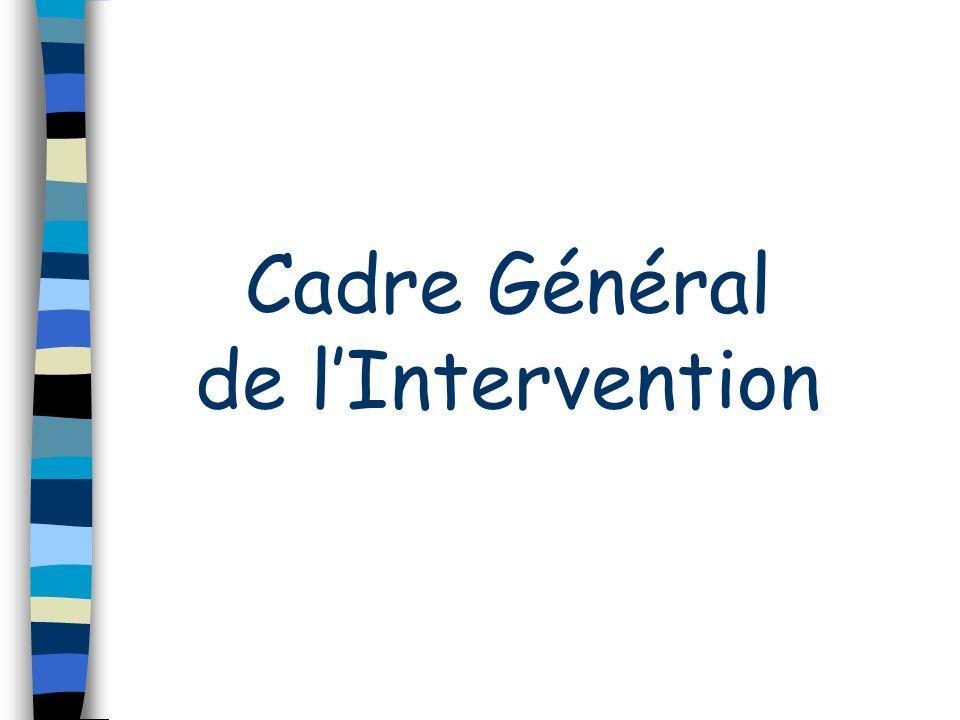 Cadre Général de lIntervention