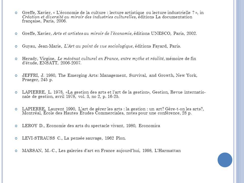 Greffe, Xavier, « Léconomie de la culture : lecture artistique ou lecture industrielle ? », in Création et diversité au miroir des industries culturel