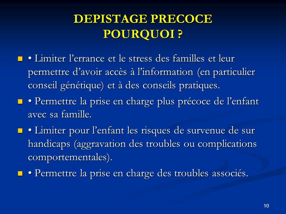 10 DEPISTAGE PRECOCE POURQUOI .
