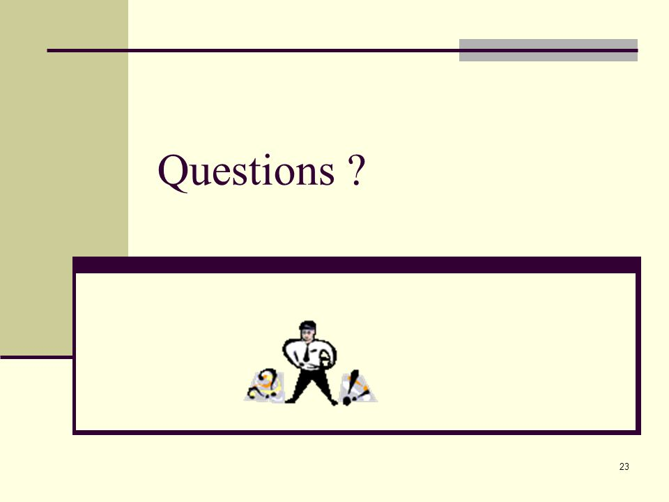 23 Questions ?