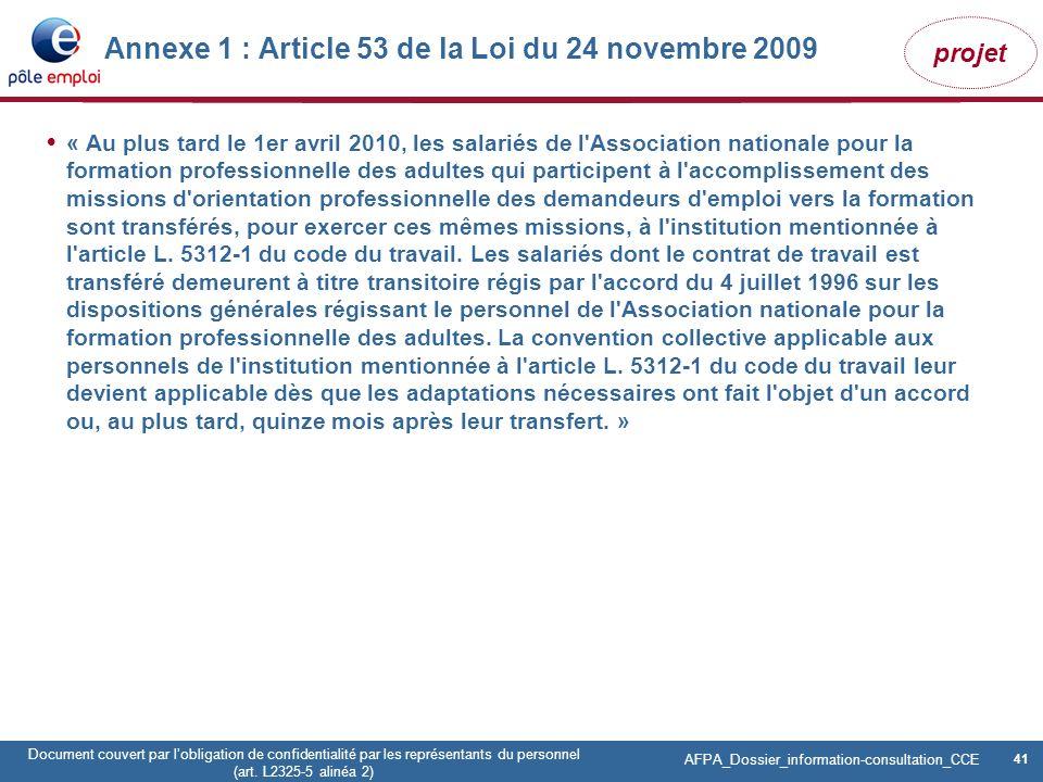 41 Pôle emploi Centre Fiches des instances Version Codir du 9 janvier 2009 41 Document couvert par lobligation de confidentialité par les représentant