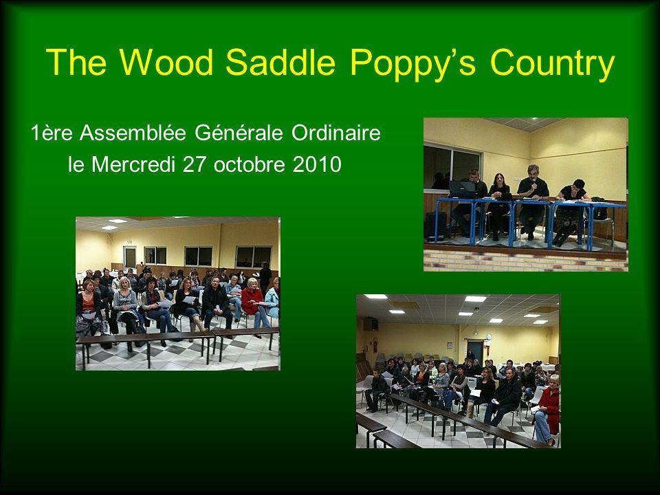 The Wood Saddle Poppys Country 1ère Assemblée Générale Ordinaire le Mercredi 27 octobre 2010