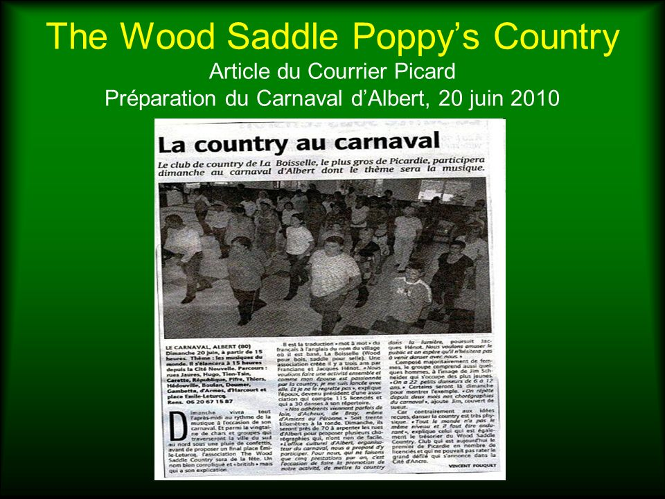 The Wood Saddle Poppys Country Article du Courrier Picard Préparation du Carnaval dAlbert, 20 juin 2010