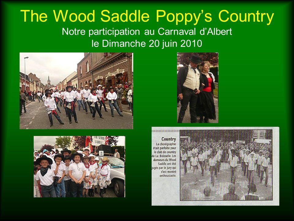 The Wood Saddle Poppys Country Notre participation à la Réderie dOvillers la Boisselle (Juillet 2010)