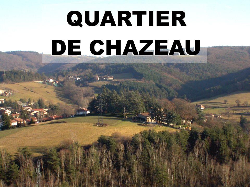 QUARTIER DE CHAZEAU