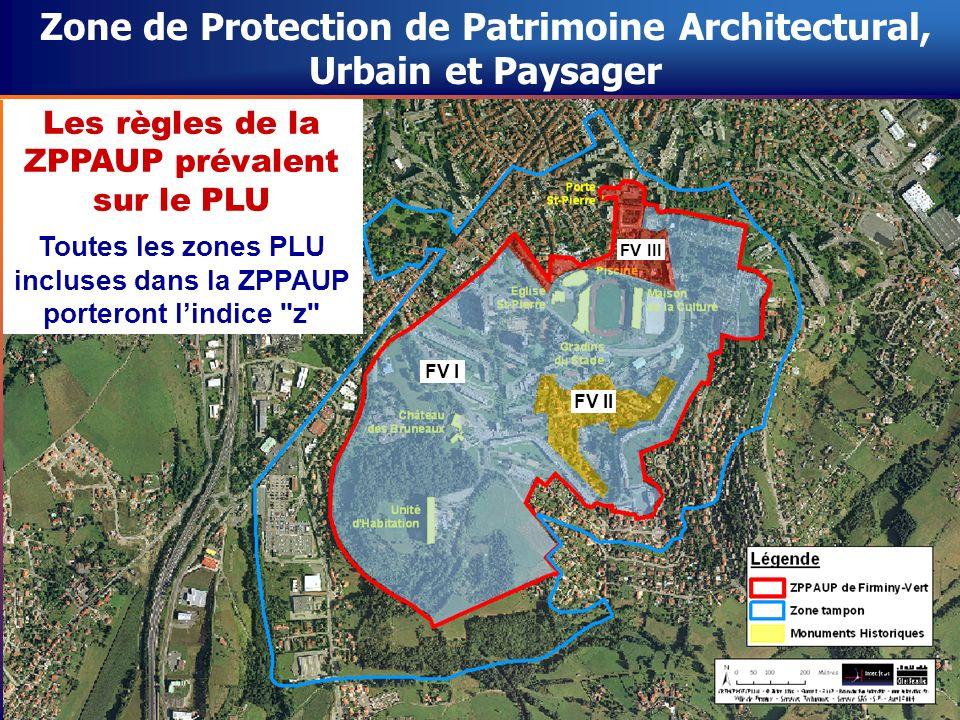 Zone de Protection de Patrimoine Architectural, Urbain et Paysager Les règles de la ZPPAUP prévalent sur le PLU Toutes les zones PLU incluses dans la