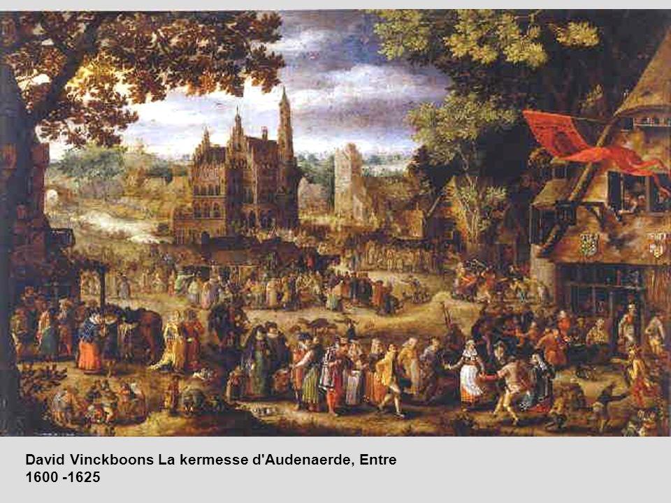 David Vinckboons La kermesse d'Audenaerde, Entre 1600 -1625
