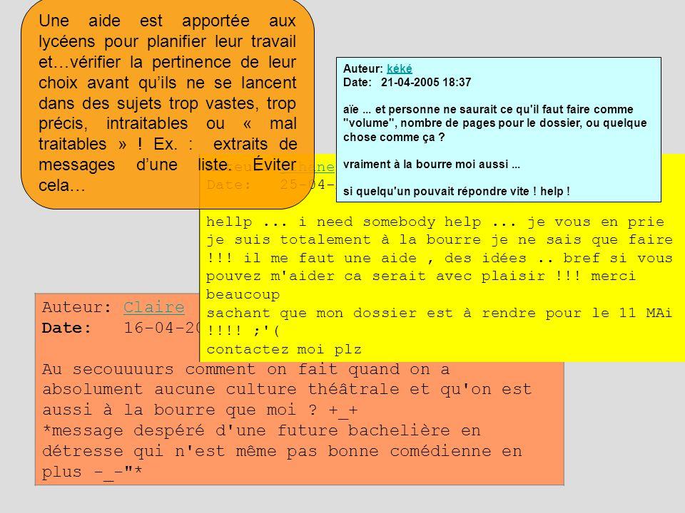Auteur: Claire (---.st2.lyceu.net) Date: 16-04-2005 20:57 Au secouuuurs comment on fait quand on a absolument aucune culture théâtrale et qu'on est au