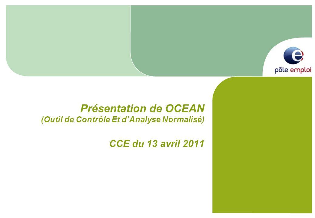 Présentation de OCEAN (Outil de Contrôle Et dAnalyse Normalisé) CCE du 13 avril 2011