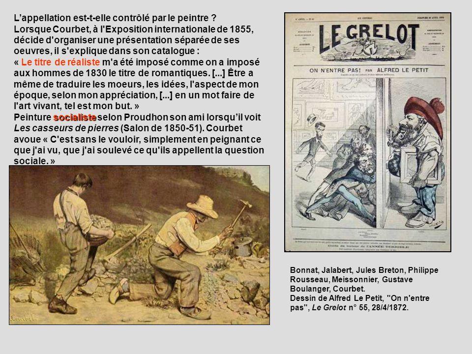 Lappellation est-t-elle contrôlé par le peintre ? Lorsque Courbet, à l'Exposition internationale de 1855, décide d'organiser une présentation séparée
