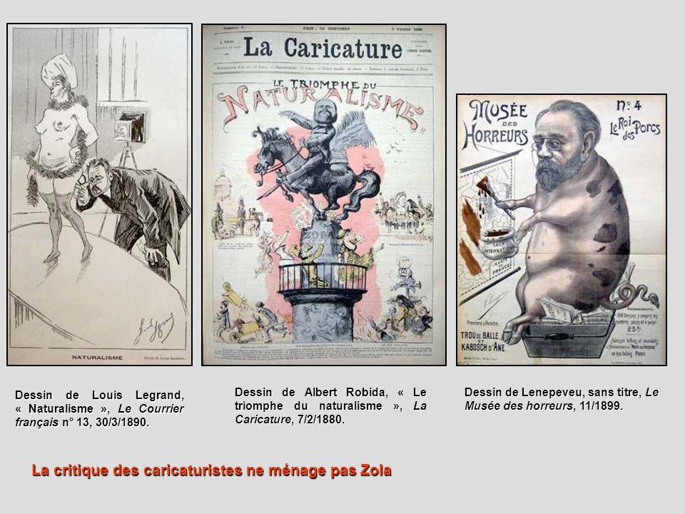 Dessin de Louis Legrand, « Naturalisme », Le Courrier français n° 13, 30/3/1890. Dessin de Albert Robida, « Le triomphe du naturalisme », La Caricatur
