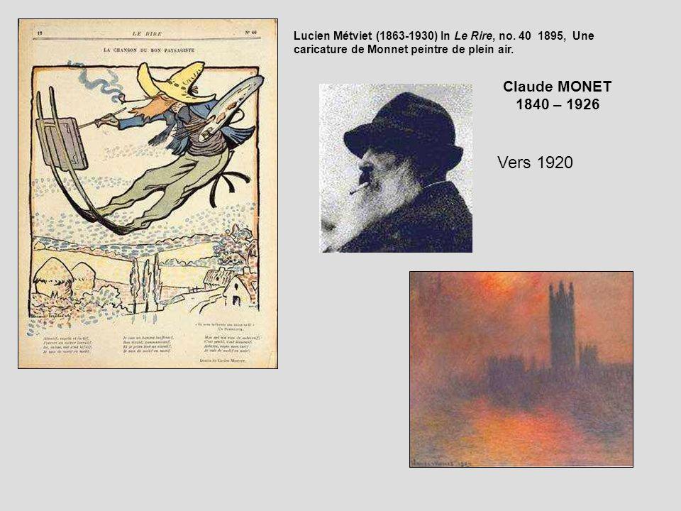 Lucien Métviet (1863-1930) In Le Rire, no. 40 1895, Une caricature de Monnet peintre de plein air. Vers 1920 Claude MONET 1840 – 1926