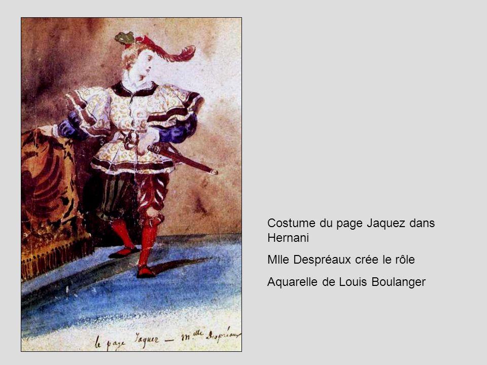 Costume du page Jaquez dans Hernani Mlle Despréaux crée le rôle Aquarelle de Louis Boulanger