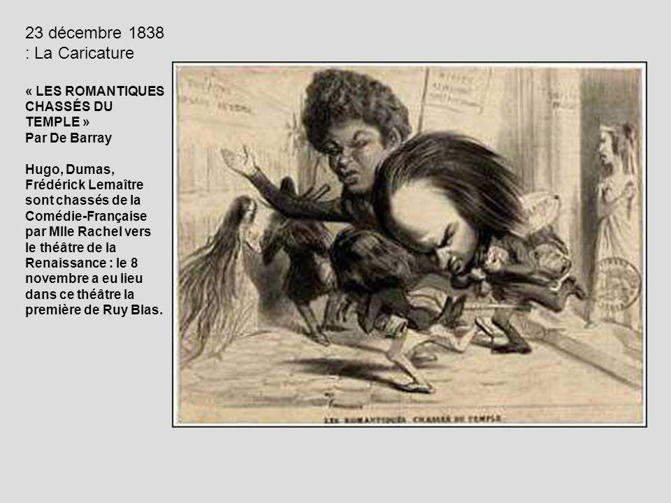23 décembre 1838 : La Caricature « LES ROMANTIQUES CHASSÉS DU TEMPLE » Par De Barray Hugo, Dumas, Frédérick Lemaître sont chassés de la Comédie-França