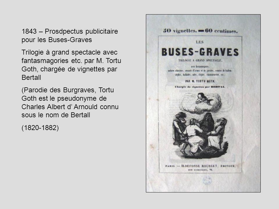 1843 – Prosdpectus publicitaire pour les Buses-Graves Trilogie à grand spectacle avec fantasmagories etc. par M. Tortu Goth, chargée de vignettes par