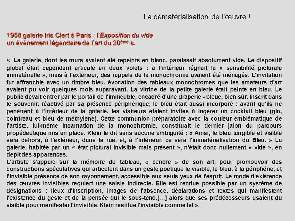 1958 galerie Iris Clert à Paris : lExposition du vide un événement légendaire de lart du 20 ème s. « La galerie, dont les murs avaient été repeints en