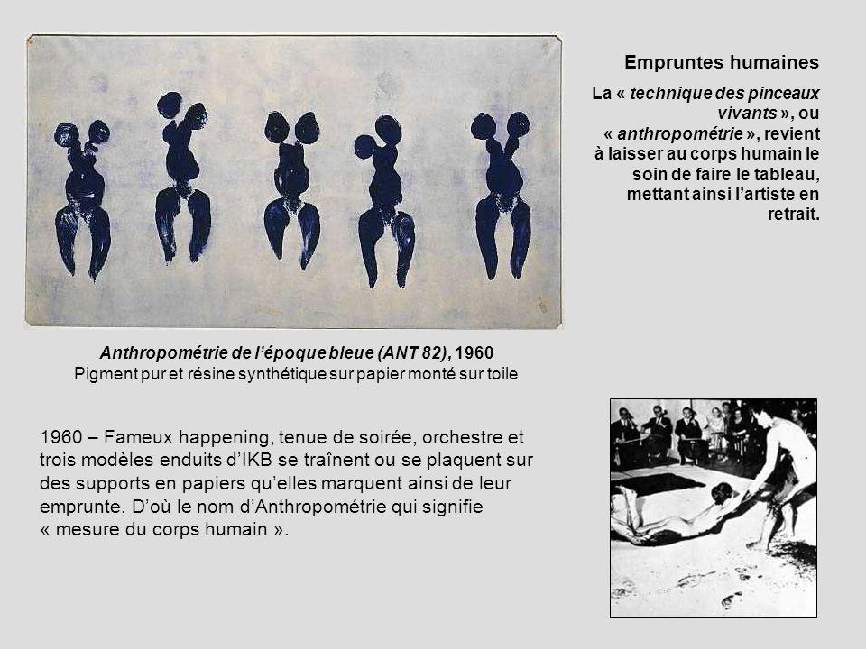 Anthropométrie de lépoque bleue (ANT 82), 1960 Pigment pur et résine synthétique sur papier monté sur toile 1960 – Fameux happening, tenue de soirée,