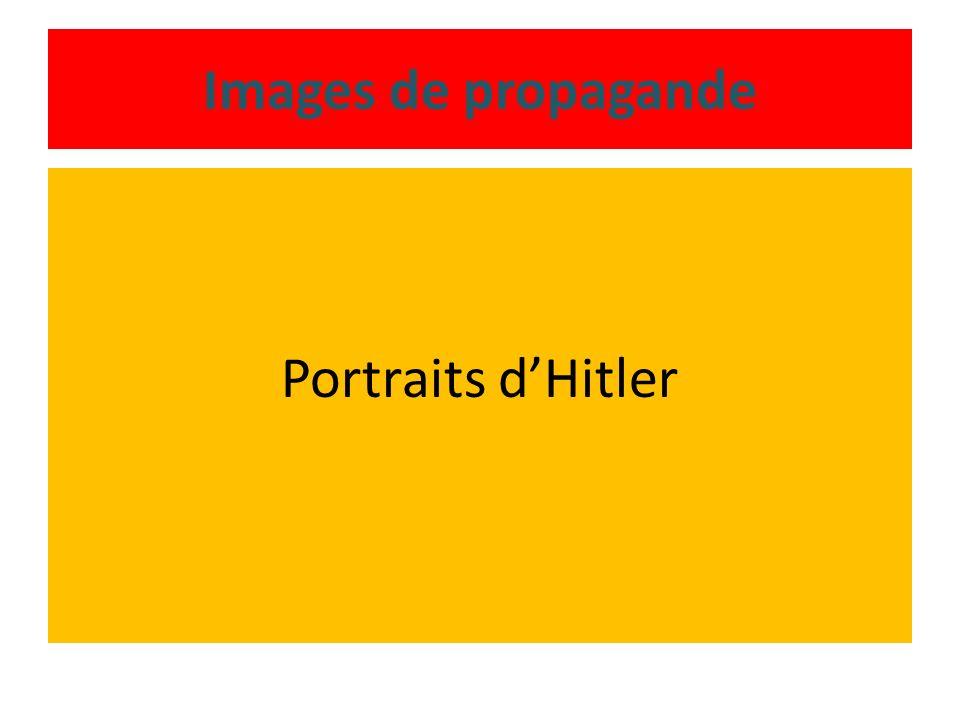 Images de propagande Portraits dHitler