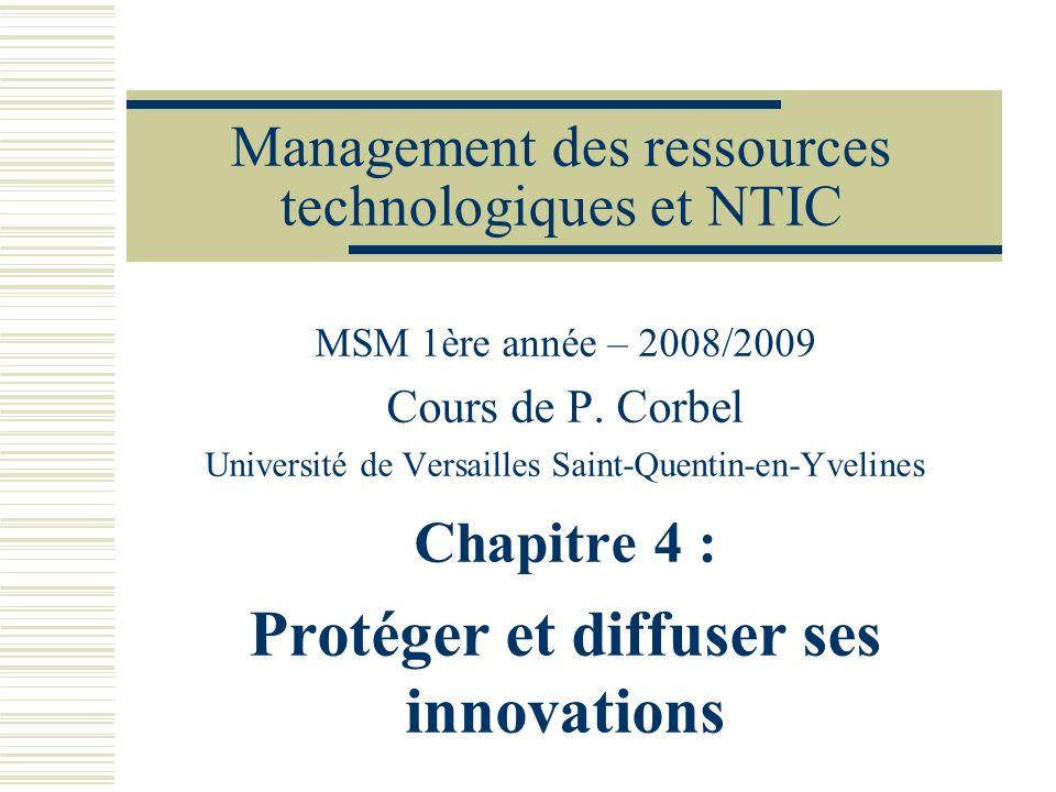 Management des ressources technologiques et NTIC MSM 1ère année – 2008/2009 Cours de P. Corbel Université de Versailles Saint-Quentin-en-Yvelines Chap
