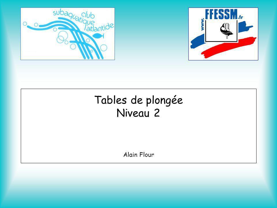 Tables de plongée Niveau 2 Alain Flour