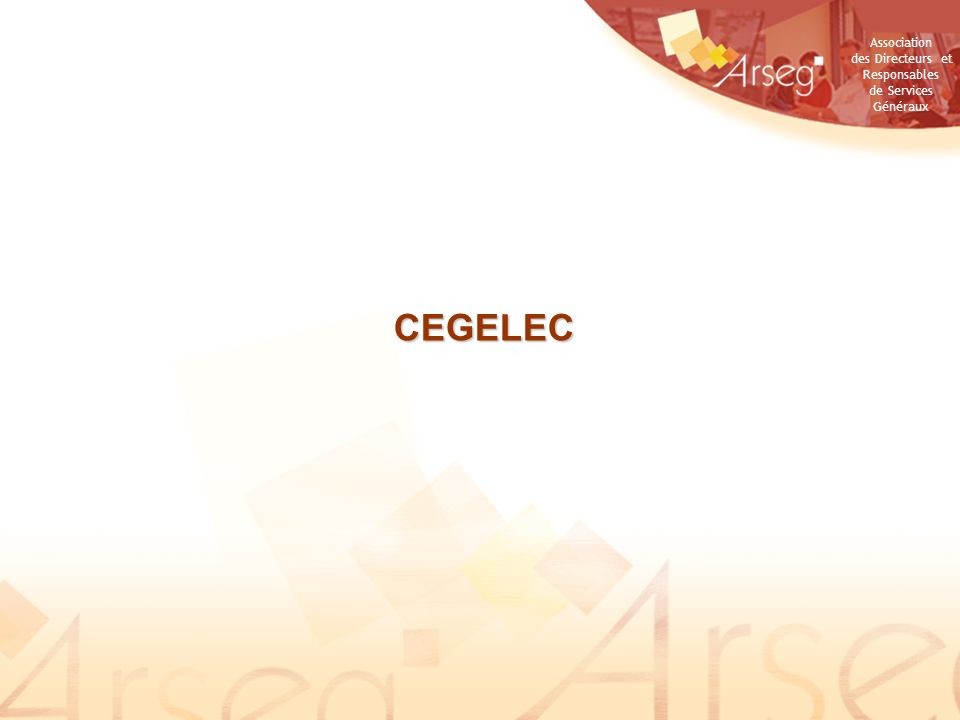 Association des Directeurs et Responsables de Services Généraux CEGELEC