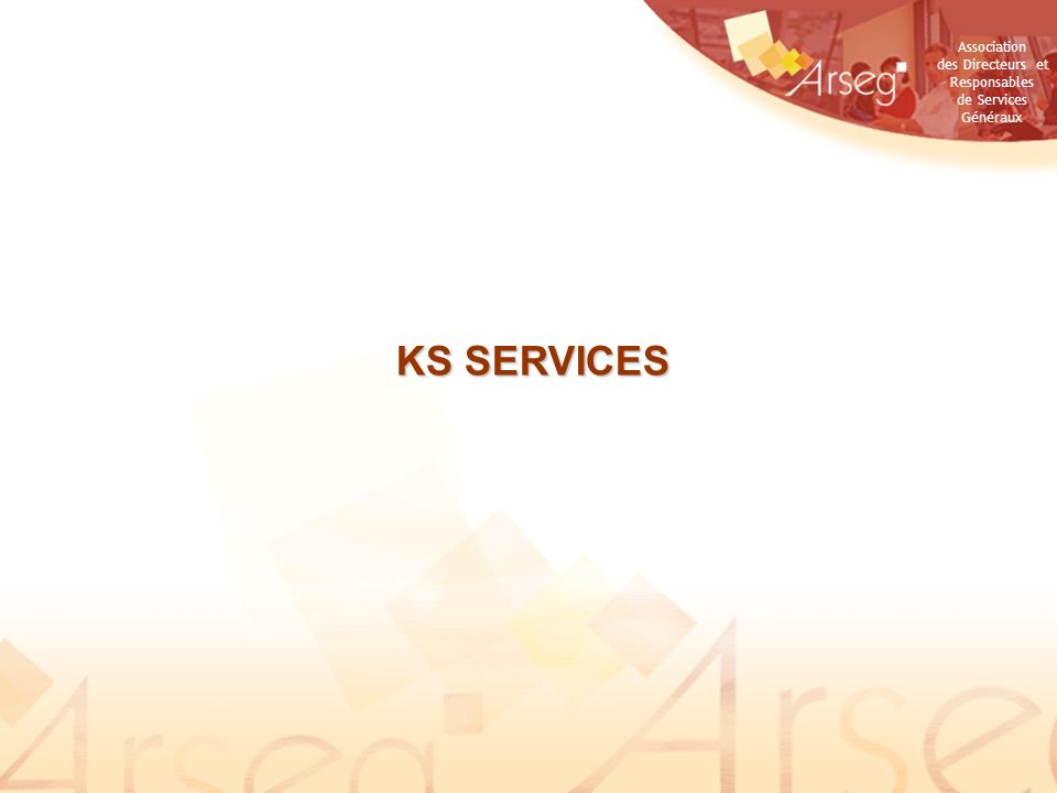 Association des Directeurs et Responsables de Services Généraux KS SERVICES
