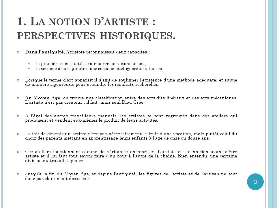 1. L A NOTION D ARTISTE : PERSPECTIVES HISTORIQUES.