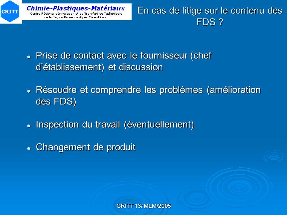 CRITT 13/ MLM/2005 Prise de contact avec le fournisseur (chef détablissement) et discussion Prise de contact avec le fournisseur (chef détablissement)