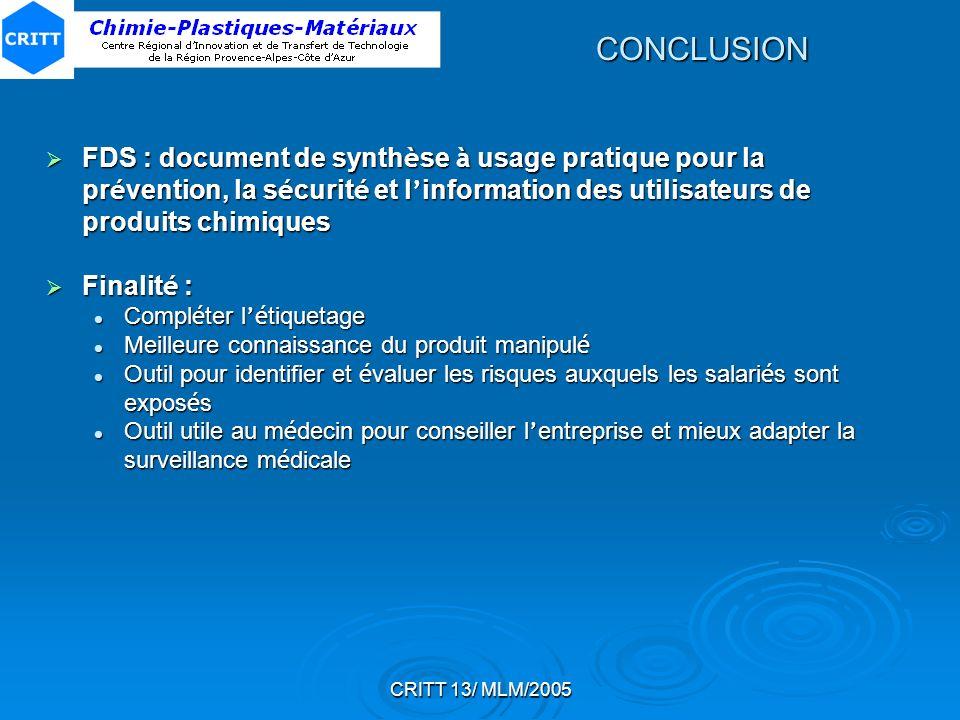 CRITT 13/ MLM/2005 CONCLUSION FDS : document de synth è se à usage pratique pour la pr é vention, la s é curit é et l information des utilisateurs de