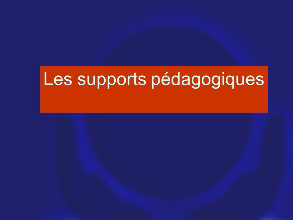 Les supports pédagogiques