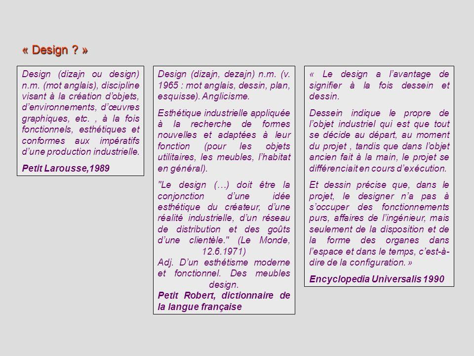 Design (dizajn ou design) n.m. (mot anglais), discipline visant à la création dobjets, denvironnements, dœuvres graphiques, etc., à la fois fonctionne