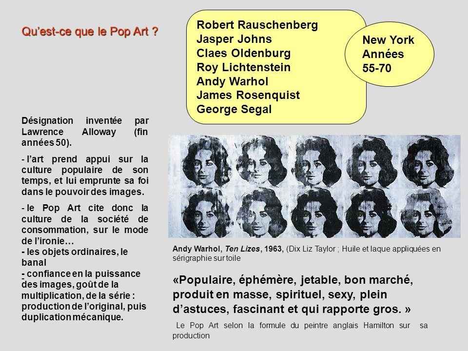 Andy Warhol, Ten Lizes, 1963, (Dix Liz Taylor ; Huile et laque appliquées en sérigraphie sur toile Robert Rauschenberg Jasper Johns Claes Oldenburg Ro