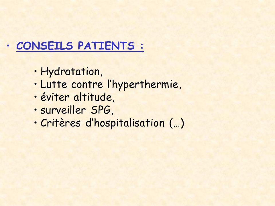 CRITERES D Hospitalisation : *Fièvre.*Douleur ne cédant pas… *Aggravation anémie, SPG..
