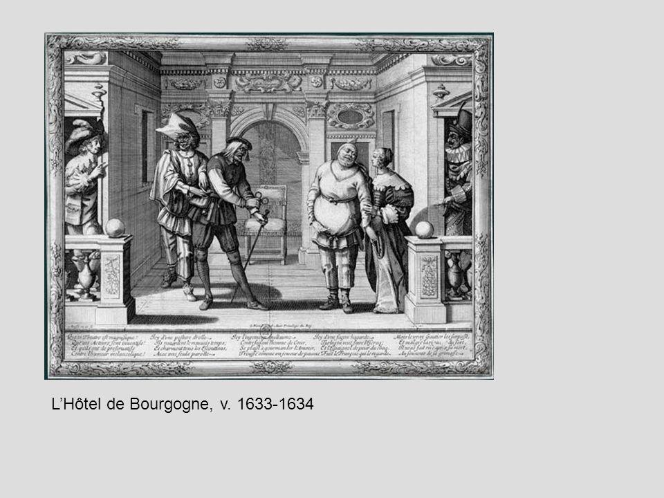 LHôtel de Bourgogne, v. 1633-1634