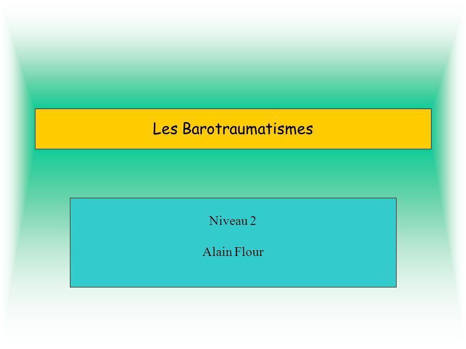 Les Barotraumatismes Niveau 2 Alain Flour