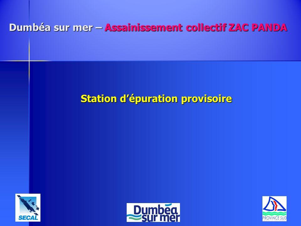 Dumbéa sur mer – Assainissement collectif ZAC PANDA Station dépuration provisoire