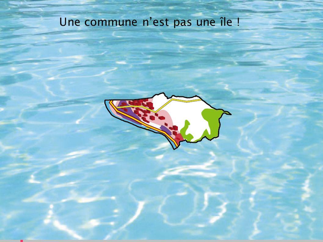 Une commune nest pas une île !