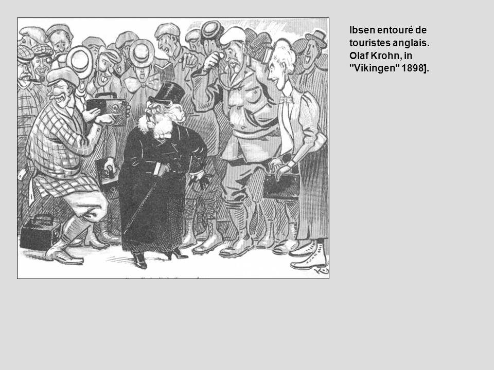Ibsen entouré de touristes anglais. Olaf Krohn, in