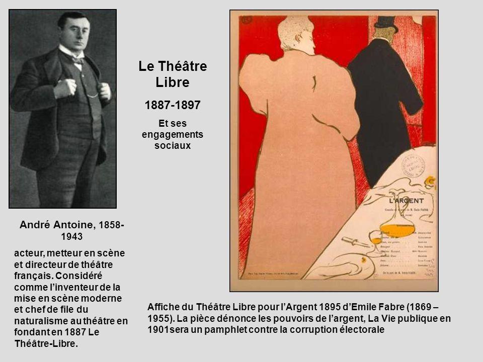 André Antoine, 1858- 1943 acteur, metteur en scène et directeur de théâtre français. Considéré comme linventeur de la mise en scène moderne et chef de