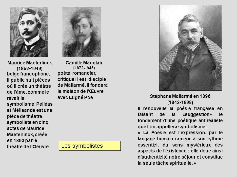 Stéphane Mallarmé en 1896 (1842-1898) Il renouvelle la poésie française en faisant de la «suggestion» le fondement dune poétique antiréaliste que lon