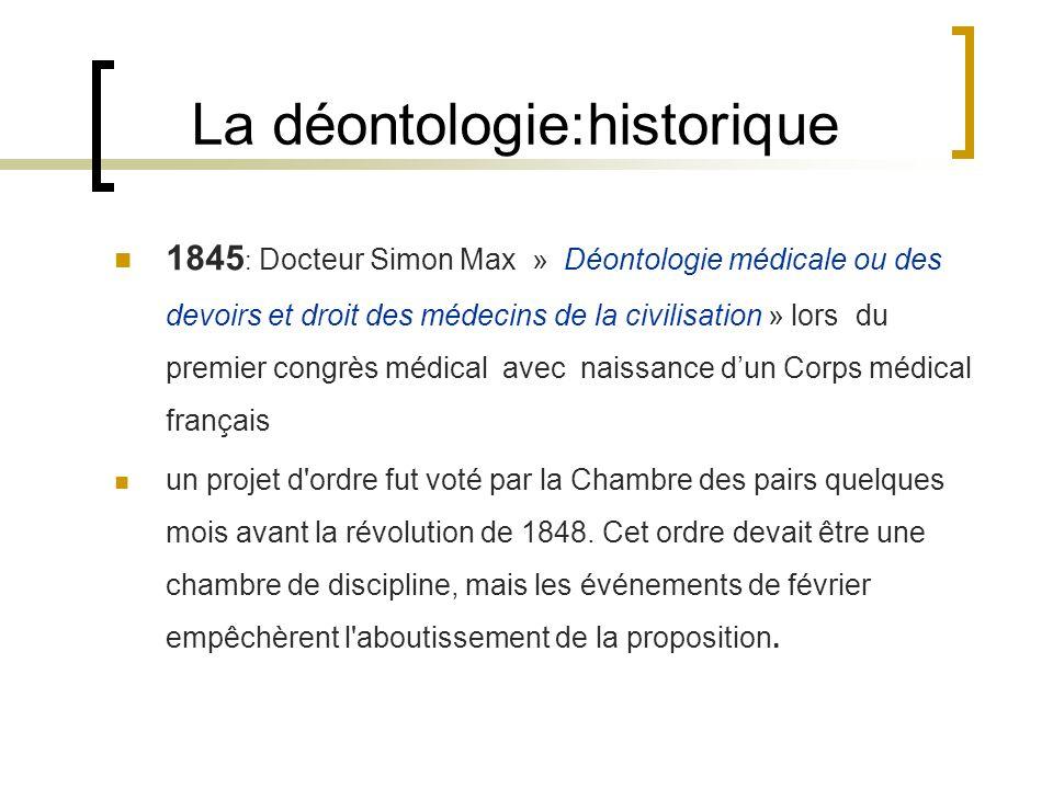 1845 : Docteur Simon Max » Déontologie médicale ou des devoirs et droit des médecins de la civilisation » lors du premier congrès médical avec naissan
