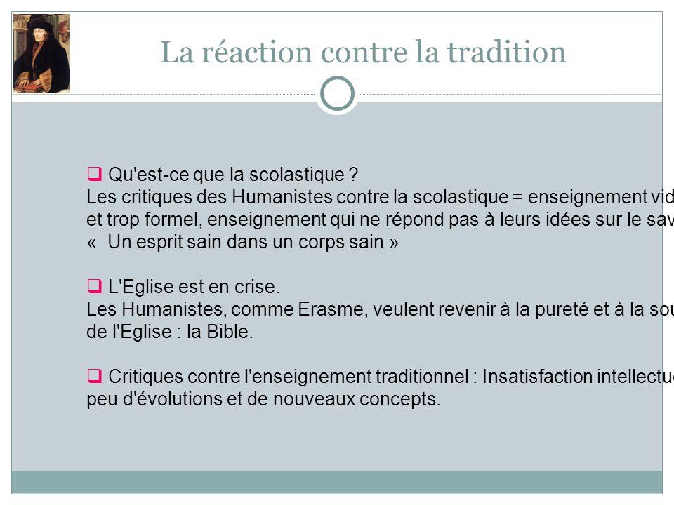La réaction contre la tradition Qu est-ce que la scolastique .