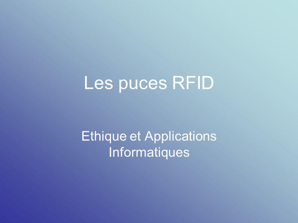Les puces RFID Ethique et Applications Informatiques