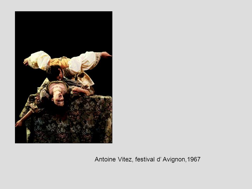 Antoine Vitez, festival d Avignon,1967