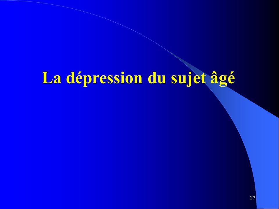 17 La dépression du sujet âgé