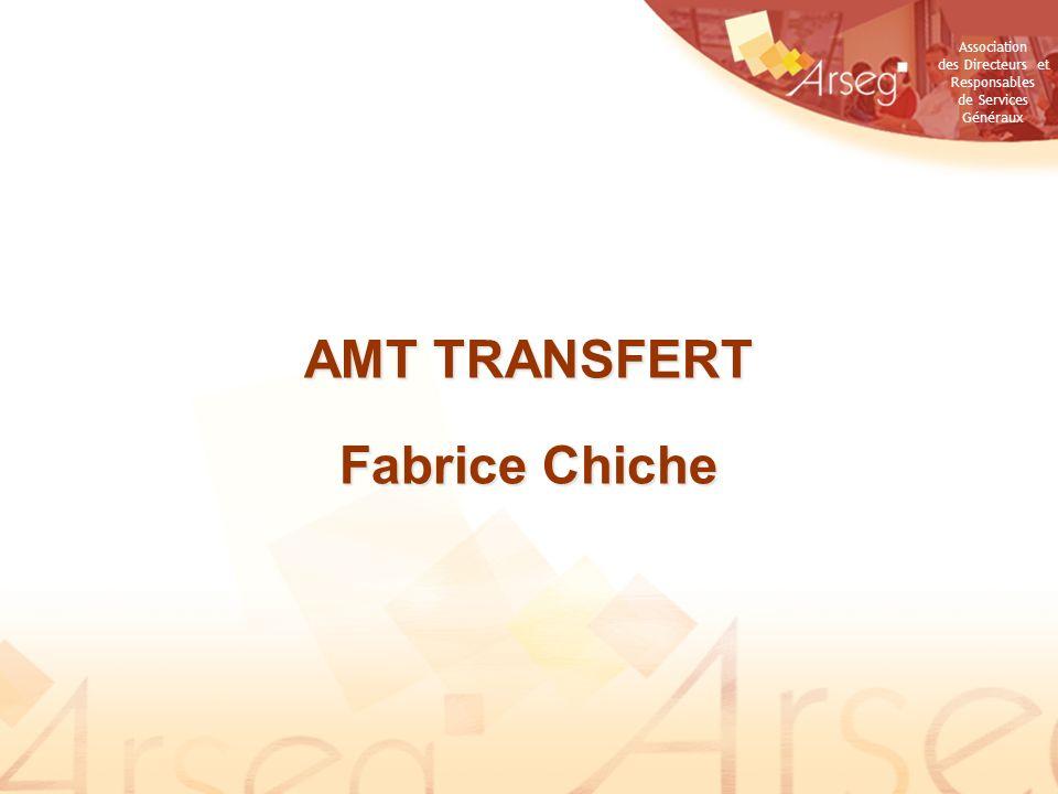 Association des Directeurs et Responsables de Services Généraux AMT TRANSFERT Fabrice Chiche